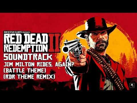 Red Dead Redemption 2 Soundtrack- Jim Milton Rides, Again? (Battle Theme/RDR Theme Remix)