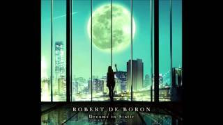 Robert de Boron - Love You feat. Matt Levy