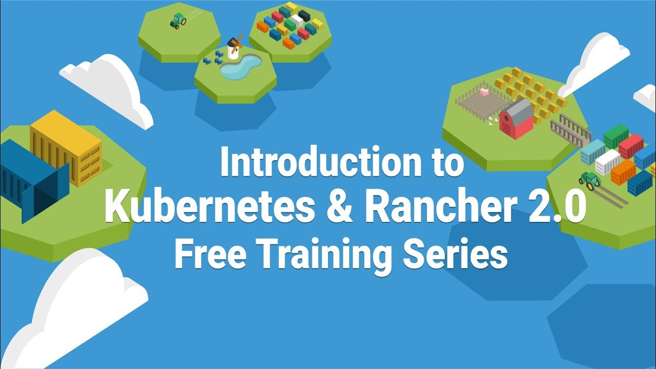 Introduction to Kubernetes on Rancher 2 0 « Blender Fox