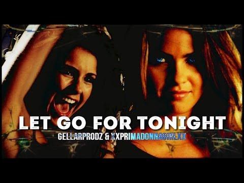 ►MultiBitches   Let Go For Tonight [+GellarProdz]