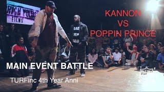 TURFinc | Kannon vs Poppin Prince ( bad trip crew) Paris France | 4YEAR Anniversary Dance Battle