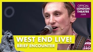 West End LIVE 2018: Brief Encounter