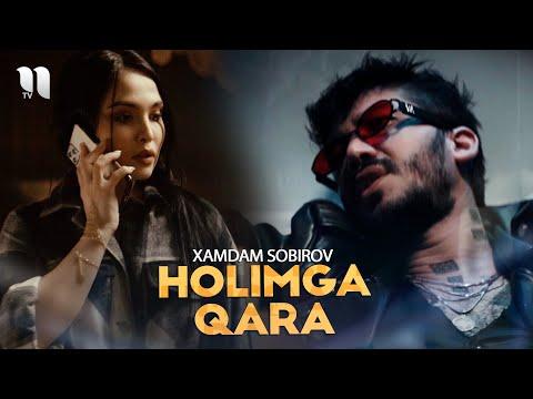 Xamdam Sobirov - Holimga qara (Official Music Video)