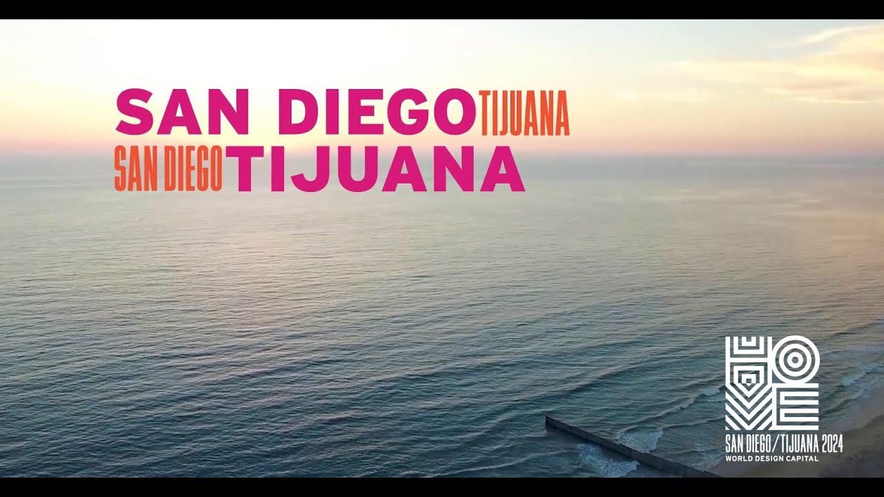 San Diego / Tijuana Semi-Finalist for World Design Capital
