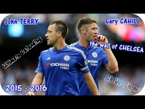 John Terry & Gary Cahill The Wall Of Chelsea · Ultimate Defending Skills 2015 - 2016 · HD