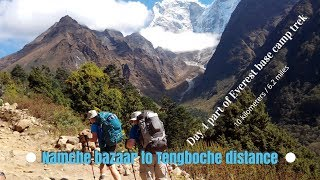 Namche to Tengboche distance day 4 part of Everest base camp trek