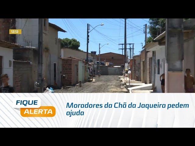 Moradores da Chã da Jaqueira pedem ajuda para asfaltar
