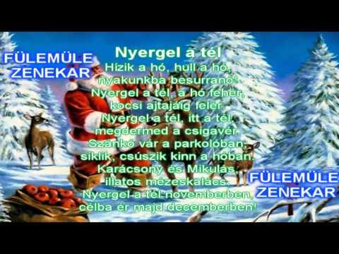 Nyergel a tél  Karácsonyi gyerekdalok Fülemüle zenekar Mikulás dal dalok gyerekeknek gyerekzene tél