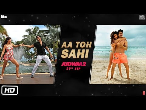 Aa To Sahi Song Lyrics From Judwaa 2