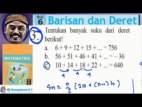 banyak suku jika diketahui Sn , matematika sma kelas x  k 13 , uk 6,1 no 03c