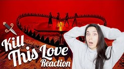 Non Kpop Fan Reacts to Blackpink Kill This Love 💗🖤