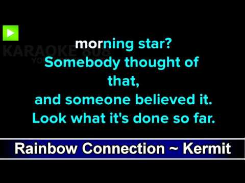 Rainbow Connection ~ Kermit the Frog The Muppets Karaoke Ver