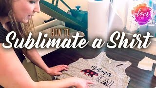 Download How to Sublimate a Shirt - Sublimation Transfer Tips