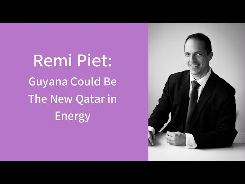Remi Piet: Guyana Could be the New Qatar in Energy