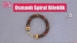 Osmanlı Spiral Bileklik Yapımı