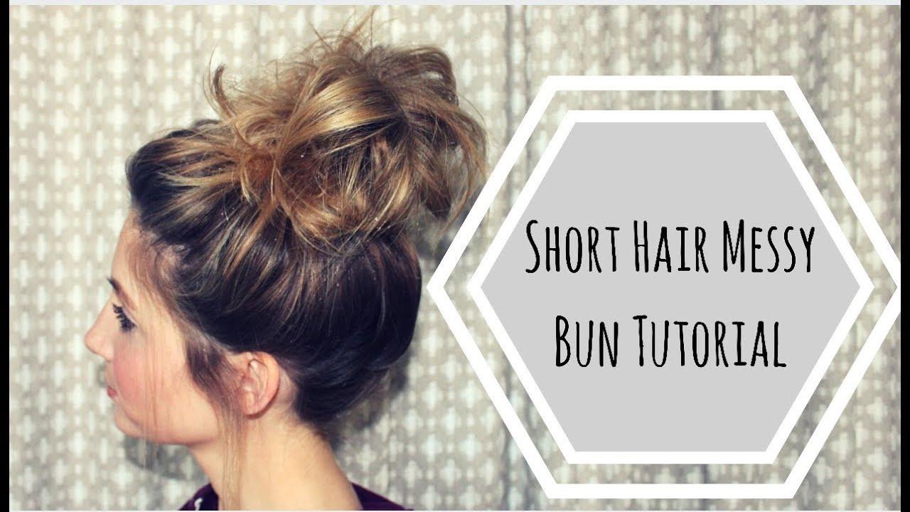 short hair messy bun tutorial