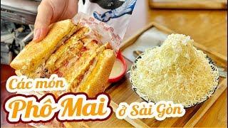 ĂN SẬP CÁC MÓN PHÔ MAI Ở SÀI GÒN || TẬP 3 || Toast phô mai - Bingsu phô mai - Flan phô mai