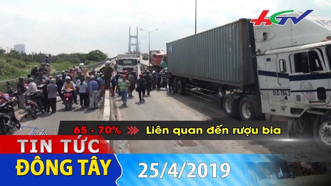 """Nỗi đau tai nạn giao thông do """"ma men"""" gây ra   TIN TỨC ĐÔNG TÂY 25/4/2019"""
