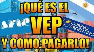 Скачать VEP Que Es Co Mo Se Paga Aduana Feat AFIP 2018