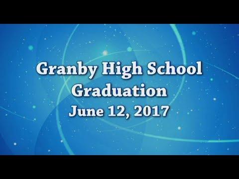 Granby High School 2017 Graduation