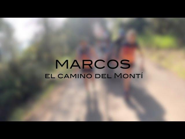 MARCOS, El camino del Montí