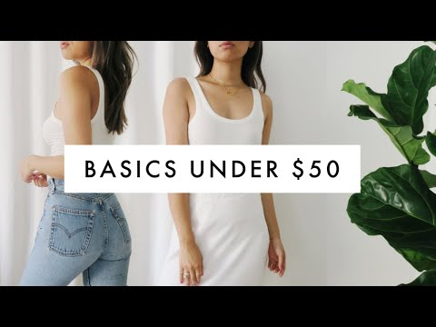 Fashion Finds - BEST BASICS UNDER $50 | How to Build Your Style