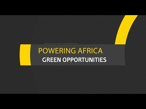 Powering Africa: Green energy opportunities in a rapidly growing region