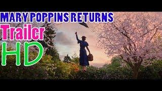Mary Poppins Return (Official Trailer) Walt Disney Studios