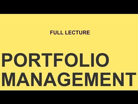 Portfolio Management 45 Minute Lecture