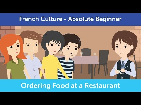 Innovative French Culture - How to Order Food at a Restaurant