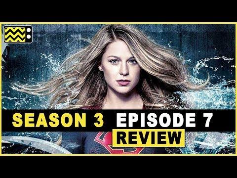 Supergirl Season 3 Episode 7 Review & Reaction | AfterBuzz TV
