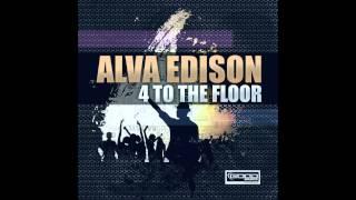 Alva Edison - 4 To The Floor (Radio Edit) // GOOD SOURCE //