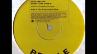 Misa Negra - Spiritual Vibes (The Afronaught Dub)