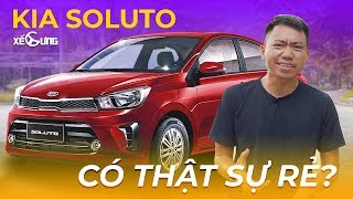 Bàn về Kia Soluto, cái giá rẻ và phân khúc mới A+... | Xế Cưng