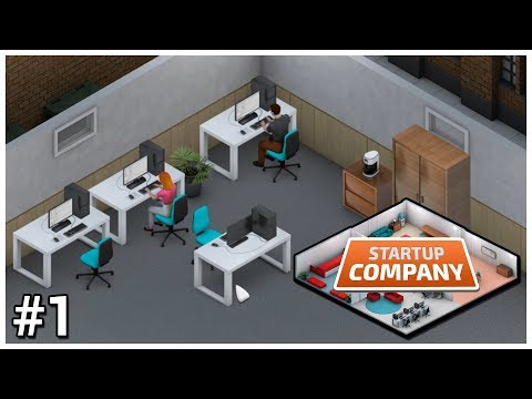 Startup Company [Early Access] - #1 - First Days - Let's Play / Gameplay / Construction