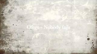 ofege nobody fails