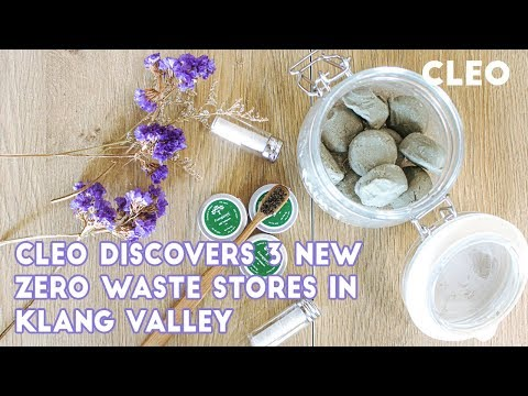 #TeamCLEO Goes To 3 Zero Waste Stores In Klang Valley | CLEO Chats | CLEO Malaysia