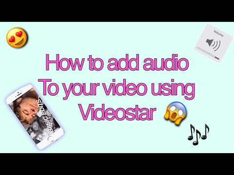 HOW TO ADD AUDIO TO YOUR VIDEO w/ VIDEOSTAR TUTORIAL