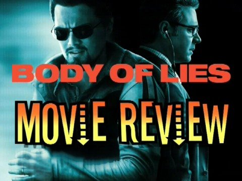 Body of Lies Movie Review By Scene-Stealers.com