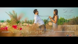 """"""" Will You Marry Me """" Save The Date { ROHIT & DEEPTI }"""