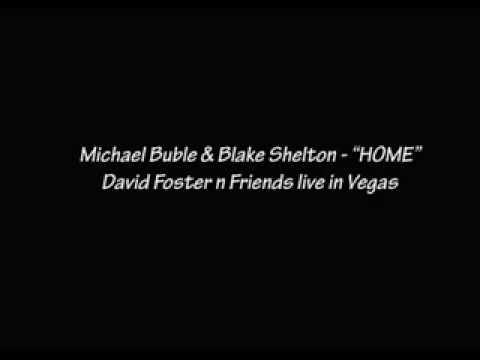 HOME - Michael Buble & Blake Shelton
