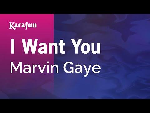 Karaoke I Want You - Marvin Gaye *