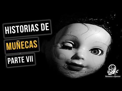 Historias De Terror Sobre Muñecas VII