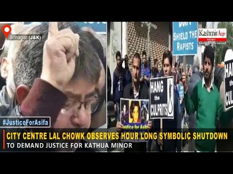 City Centre Lal Chowk Observes Hour Long Symbolic Shutdown To Demand Justice For Kathua Minor