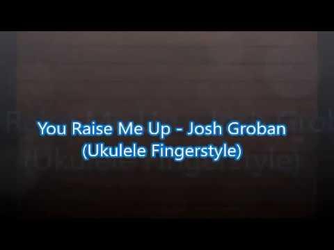 You Raise Me Up Josh Groban Ukulele Fingerstyle Youtube