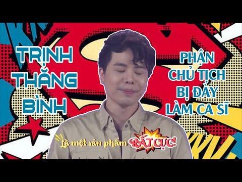 CHỦ TỊCH Trịnh Thăng Bình à, anh quá ĐẸP TRAI nên đi làm ca sĩ cho dzui đúng không ???