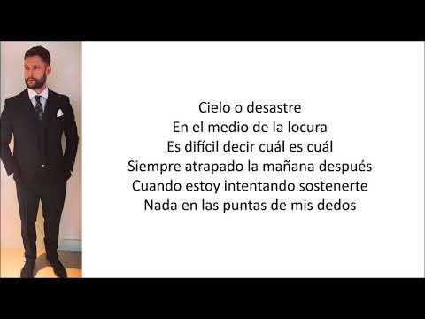 Calum Scott - Stop Myself (Only Human) [Letra En Español]