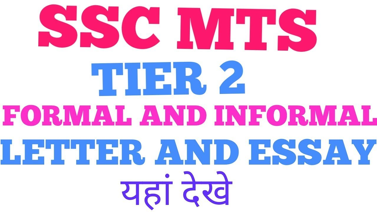 Ssc Mts Tier 2 Descriptive Formal And Informal Letter Format And