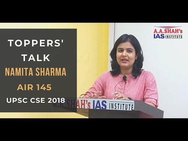 Toppers' Talk by Namita Sharma, AIR 145, UPSC CSE 2018 | IAS Topper Success Story