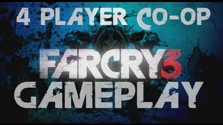 Far Cry 3 4 Player Coop Reveal Gameplay Walkthrough Demo E3 2012 [HD]